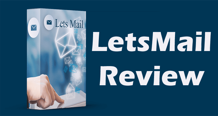 LetsMail Review 2020