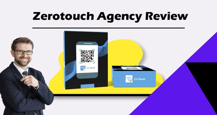Zerotouch Agency Review 2020