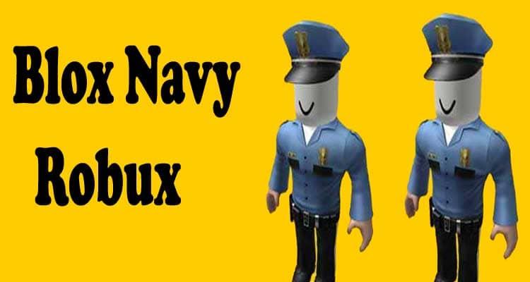 Blox Navy Robux 2020.