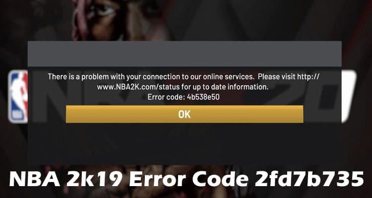 NBA 2k19 Error Code 2fd7b735 2021