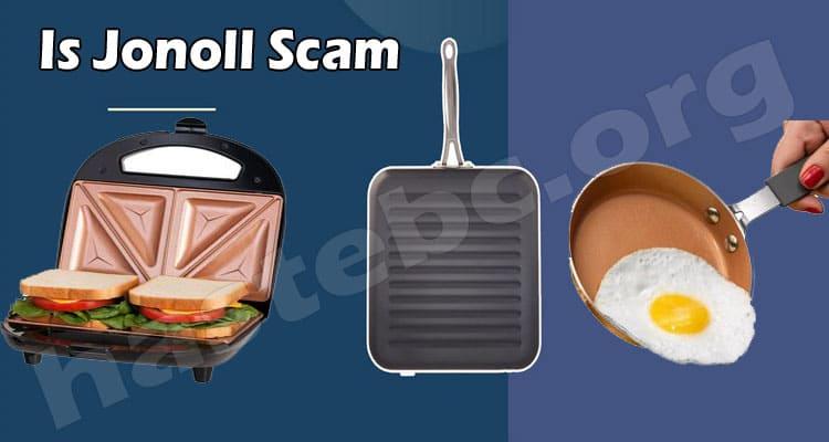 Is Jonoll Scam (July 2021) Should Anyone Buy From It