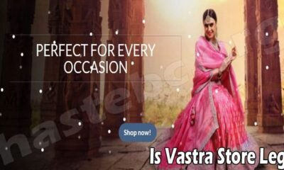 Is Vastra Store Legit (July) Let's Read Reviews Here!